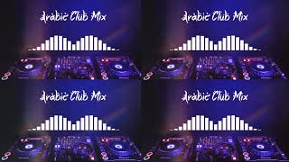 Arabic Club Mix V2 House Music 2019 HD