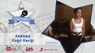 #SıraSende / FarDas - Kağıt Kesiği (istanbul)