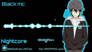 อย่างได้-MikeSickFlow x M-Flow feat. SNOOPKING  [Nightcore ]