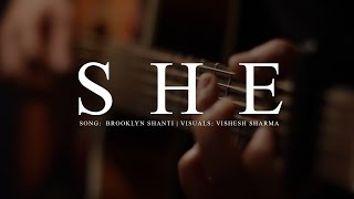 Brooklyn Shanti - She (acoustic) (Official Video)