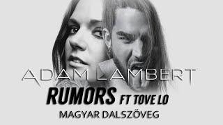Adam Lambert ft Tove Lo - Rumors (magyar felirat + MUSIC VIDEO)