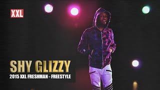 XXL Freshman 2015 - Shy Glizzy Freestyle