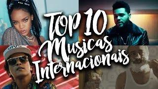 TOP 10 Músicas Internacionais Mais Tocadas - Janeiro 2017