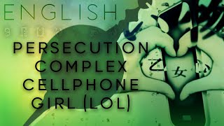 Persecution Complex Cellphone Girl (LOL) english ver.【Oktavia】 被害妄想携帯女子(笑)