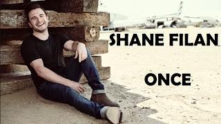 Shane Filan - Once Lyrics
