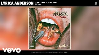 Lyrica Anderson - Don't Take It Personal (ft. Tyga)