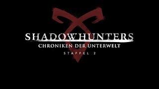 Shadowhunters – Staffel 2 (Offizieller Trailer) – Ab 5. April 2018 auf DVD & Blu-ray