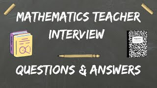 Math Teacher Interview Questions & Answers