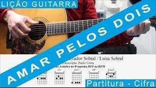 Amar pelos dois, Salvador Sobral e Luísa Sobral, Lição de Guitarra, Tutorial, Acordes, Guitar Lesson