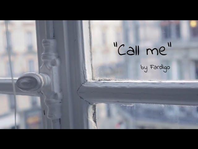 Fardigo - Call me