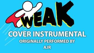Weak (Cover Instrumental) [In the Style of AJR]