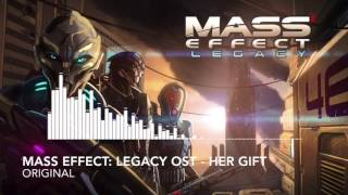"""""""Mass Effect: Legacy OST - Her Gift (OLD WORK JULY 2016)"""" - Original"""