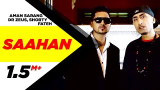 Saahan | Aman Sarang | Dr Zeus Ft. Shortie & Fateh  | Full Official Music Video 2014