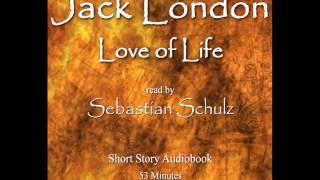 Jack London - Love of life (audiobook) width=