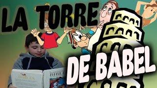 Torre de Babel. Biblia leída para niños