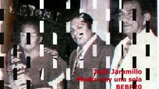 Julio Jaramillo - Madre hay una sola - YouTube.flv