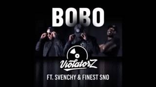 Violatorz x Svenchy ft Finest sno - Bobo ( prod. Angosoundz )