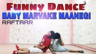 Funny Dance-Baby marvake maanegi   Raftaar   Nora Fatehi   Remo D'Souza   Mr. Blaze Dance Cover