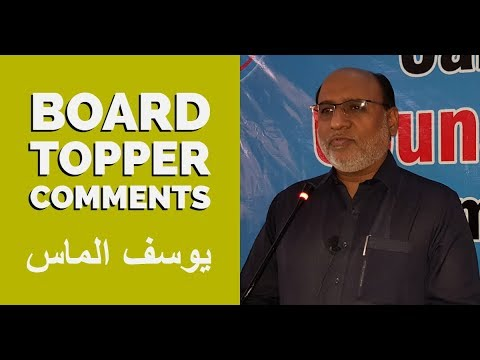 Board Topper Comments | Yousuf Almas