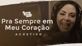 Cristina Mel - Pra Sempre Em Meu Coração (Ao Vivo Rádio Novo Tempo)