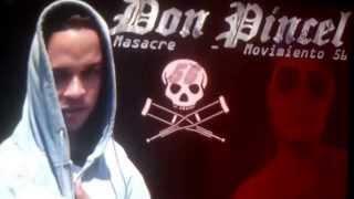 Don Pincel (Yo Me Reprecento Yo) Masacre Pal Mv56