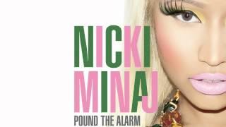 Pound the Alarm [Edited] - Nicki Minaj (Audio) | Explicit