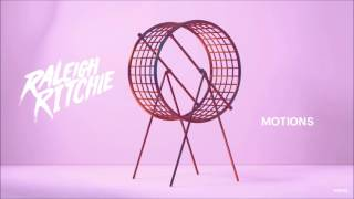 Raleigh Ritchie - Motions - Without The Robots