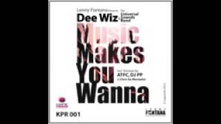 Lenny Fontana pres. Dee Wiz & Universal Sounds Band - Music Makes You Wanna (Main Mix)