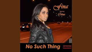 No Such Thing (feat. Chinx)