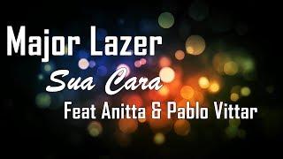 Wesley Magalhães [WMO] - Sua Cara (Letra) -  Major Lazer (Anitta & Pablo Vittar)