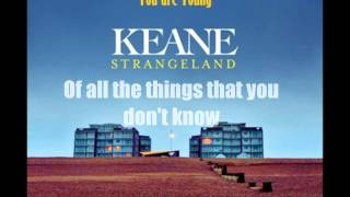 Keane - You are Young (Lyrics)