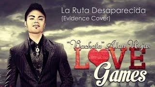 Alan Rojas: La Ruta Desaparecida (Evidence Cover) BACHATA CHILE