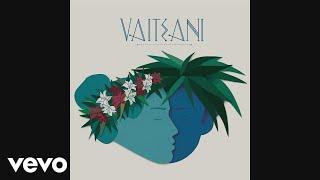 Vaiteani - Run Run (Audio)