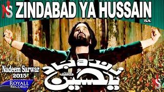 Nadeem Sarwar | Zindaabad Ya Hussain | 2014 width=