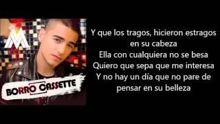Maluma - Borro Cassette (Letra/Lyrics) 2015