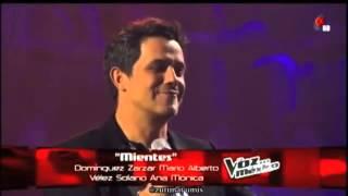 ¿Lo Ves? / Mientes (Alejandro Sanz y Mario Domm) La Voz... México.