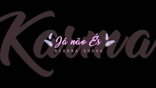 Dianna Sousa - Já não És (2017)