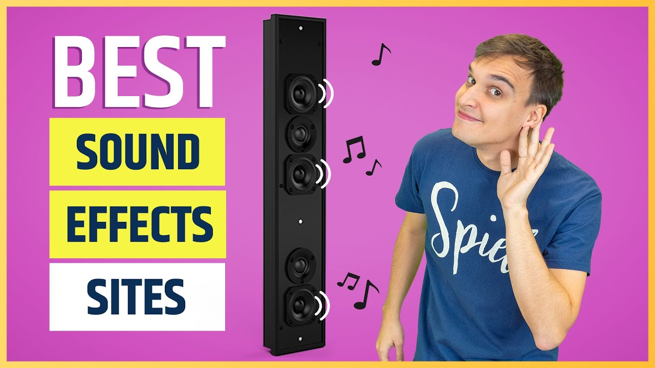 The Best Sites To Find Brilliant Sound Effects