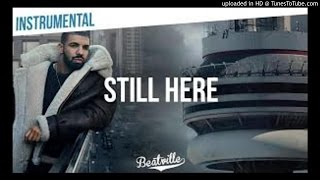 DRAKE - Still Here (OFFICIAL K. AUDIO)