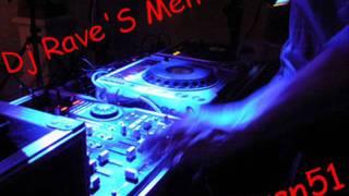 DJ Rave'S MenTion