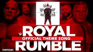 "WWE Royal Rumble 2017 Official Theme Song - ""Blow Your Mind"" + Download Link"