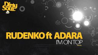 Rudenko feat Adara - I'm On Top