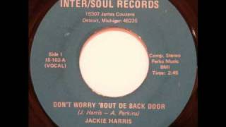 KILLER FUNKY SOUL: Jackie Harris - Don´t Worry ´Bout De Back Door (Vocal) (Sample)
