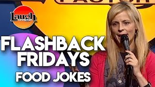 Flashback Fridays | Food Jokes | Laugh Factory Stand Up Comedy