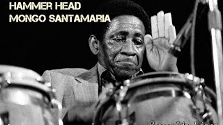 Hammer Head   Mongo Santamaria
