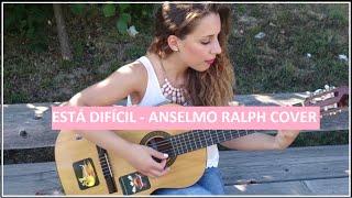Está Difícil (Anselmo Ralph cover)   Bright Rose // Rita Pereira