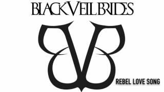 Black Veil Brides - Rebel Love Song (Official Audio)
