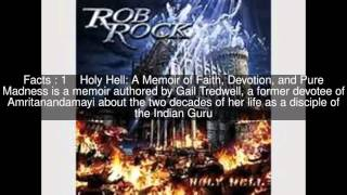 Holy Hell: A Memoir of Faith, Devotion, and Pure Madness Top  #5 Facts