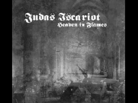 An Eternal Kingdom Of Fire de Judas Iscariot Letra y Video