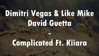 Complicated - Dimitri Vegas & Like Mike  ║ Subtitulado - En Español - Traducido